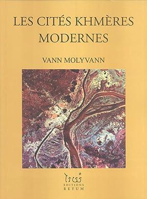 Les Cités Khmères Modernes: Vann Molyvann
