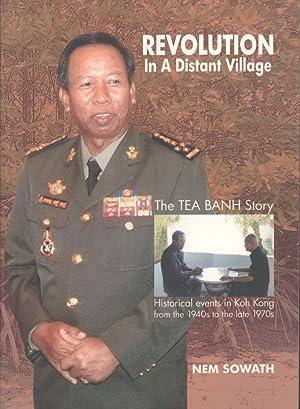 Revolution in a Distant Village (The Tea: Nem Sowath