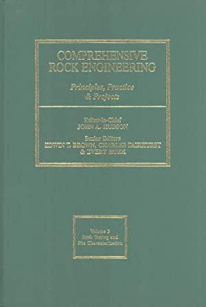 Comprehensive Rock Engineering. Volume 3: Rock Testing and Site Characterization: John A. Hudson