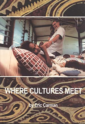 Where Cultures Meet: Eric Carman