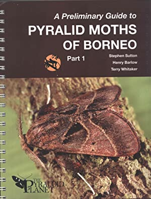 A Preliminary Guide to Pyralid Moths of Borneo. Part 1, Thyridoidea and Pyraloidea: Pyralidae sensu...