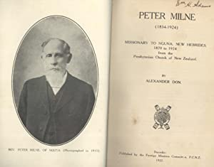 Peter Milne (1834 - 1924) Missionary To Nguna, New Hebrides 1870 to 1924 From The Presbyterian ...