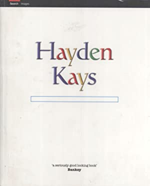 Hayden Kays is an Artist: A Selected Collection of Work: Kays, Hayden
