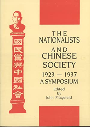 The Nationalists and Chinese Society, 1923-1937: A Symposium: John Fitzgerald (editor)