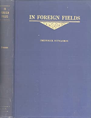 In Foreign Fields: Foreign Missions of the Lutheran Free Church: Frederick Ditmanson