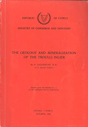 The Geology and Mineralization of the Troulli Inlier: R. Lilljequist