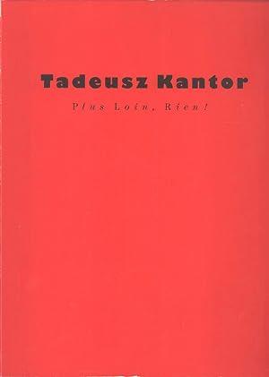 Tadeusz Kantor: Plus Loin, Rien! Galerie de France - 23 Juin - 1er Septembre 1989: Tadeusz Kantor (...