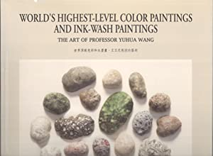 World's Highest-Level Color Paintings and Ink-Wash Paintings: The Art of Professor Yuhua Wang ...
