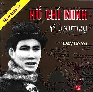 Ho Chi Minh, a Journey: Lady Borton