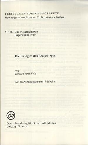 Die Eklogite des Erzgebirges: Schm�dicke, Esther