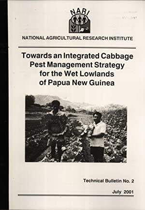 Towards an Integrated Cabbage Pest Management Strategy for the Wet Lowlands of Papua New Guinea (...