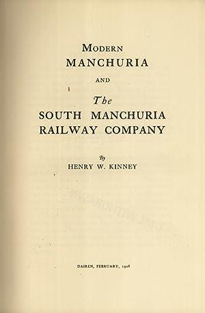 Modern Manchuria and the South Manchuria Railway: Henry W. Kinney