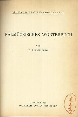 Kalmückisches Wörterbuch (Lexica Societatis Fenno-Ugricae, 111): G. J. Ramstedt
