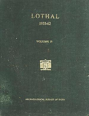 Lothal: A Harappan Port Town, 1955-62, Volume: S. R. Rao