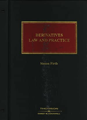 Derivatives: Law and Practice: Simon Firth (Editor)