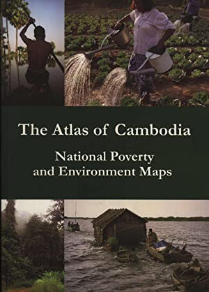 The Atlas of Cambodia: National Poverty and: Loreen Kerrigan (editor)