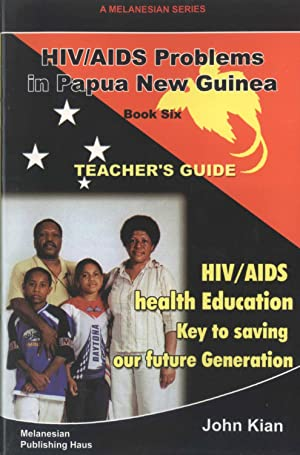 HIV/AIDS Health Education: Key to Saving Our: John Kian
