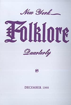 New York Folklore Quarterly, Volume 24, Number: Bruce R. Buckley;