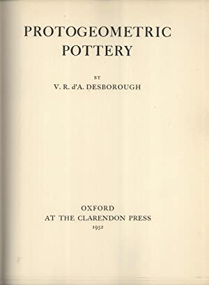 Protogeometric Pottery (Oxford Monographs on Classical Archaeology,: V. R. d'A.