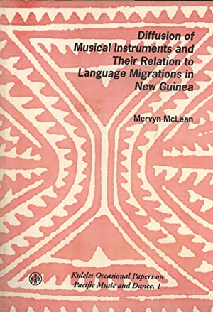 Diffusion of Musical Instruments and Their Relation to Language Migrations in New Guinea: Mervyn ...