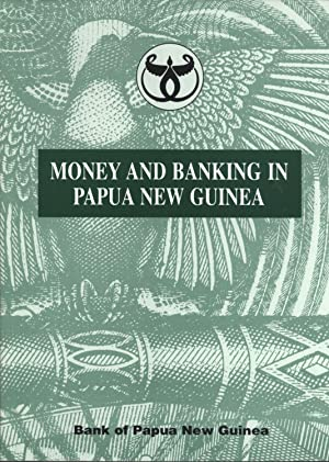 Money and Banking in Papua New Guinea: Bank of Papua New Guinea, Morea Vele (foreward)