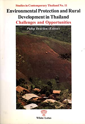Environmental Protection and Rural Development in Thailand: Challenges and Opportunities (Studies ...