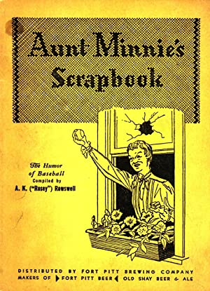 "Aunt Minnie's Scrapbook: Humorous Tales of the: A. K. ""Rosey"""