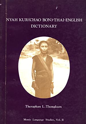 Nyah Kur (Chao bon)-Thai-English dictionary: Theraphan L. Thongkum