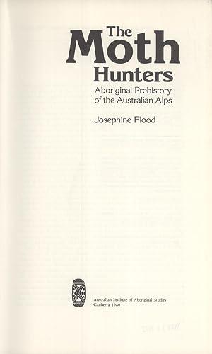 Moth Hunters aboriginal prehistory of the Australian Alps: Flood, Josephine