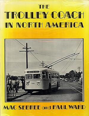 The trolley coach in North America: Sebree, Mac, and Ward, Paul
