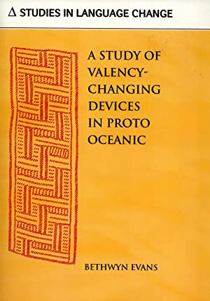 A Study of Valency-Changing Devices in Proto Oceanic: Bethwyn Evans