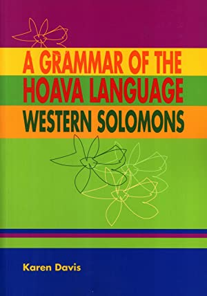 A Grammar of the Hoava Language, Western Solomons: Karen Davis