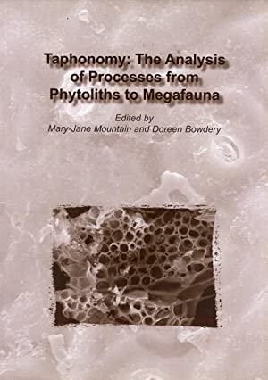 Taphonomy: the Analysis of Processes from Phytoliths to Megafauna: Analysis of Processes from ...
