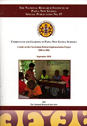 Curriculum and Learning in Papua New Guinea Schools: A Study on the Curriculum Reform ...