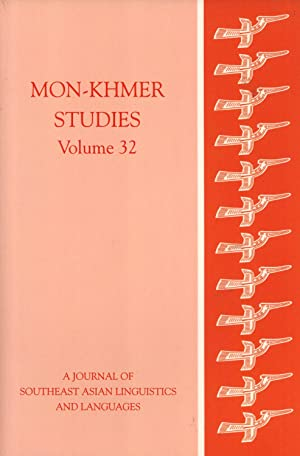 Mon-Khmer Studies 32: A Journal of Southeast Asian Languages: Sujaritlak Deepadung (editor)