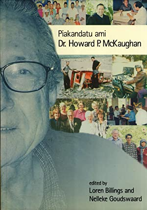 Piakandatu Ami: Dr. Howard P. McKaughan: Loren Billings, Nelleke Goudswaard