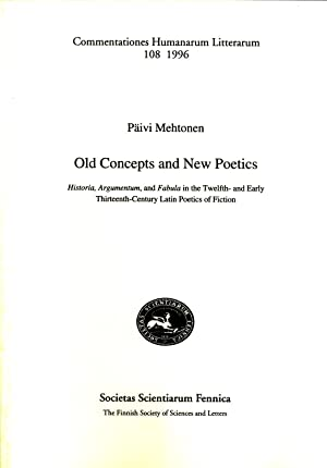 Old Concepts and New Poetics: Historia, Argumentum and Fabula in the Twelfth-And Early ...