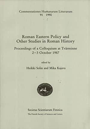 Roman eastern policy and other studies in Roman history: proceedings of a colloquium at Tvä...