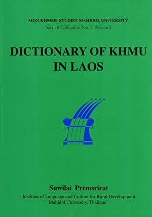 Dictionary of Khmu in Laos: Suwilai Premsrirat