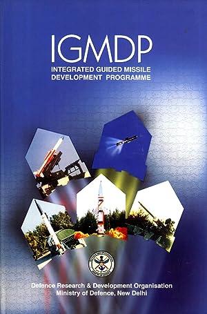 IGMDP: Integrated Guided Missile Development Programme: V. J. Sundaram, S. S. Murthy, N. R. Iyer, ...