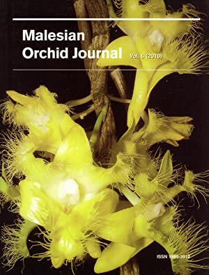 Malesian Orchid Journal, a Bi-annual Journal of Orchid Systematics, Morphology and Natural History:...