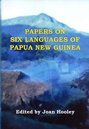 Papers on Six Languages of Papua New Guinea