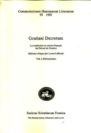 Gratiani Decretum: La traduction en ancien français du D?cret de Gratien. Vol. 1: ...