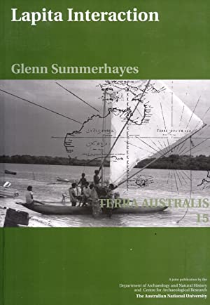 Lapita Interaction (Terra Australis 15): Glenn Summerhayes