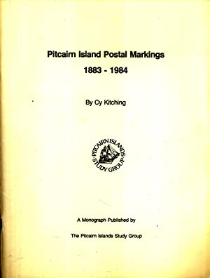 Pitcairn Island Postal Markings, 1883-1984: Cy Kitching