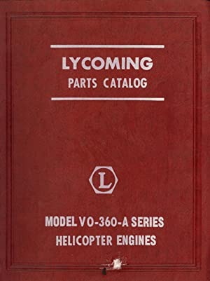 Lycoming Parts Catalog, Model VO-360-A Series Helicopter Enginers