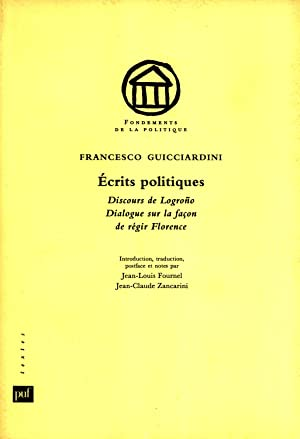 Écrits politiques : Discours de Logroño, Dialogue sur la façon de régir...