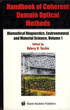 Handbook of Coherent Domain Optical Methods: Biomedical Diagnostics, Environmental and Material ...