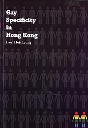 Gay Specificity in Hong-Kong: Lau Hoi-Leung