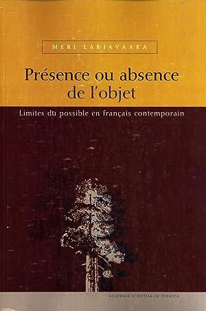 Présence ou Absence de l'Objet: Limites du Possible en Français Contemporain (...